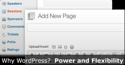 Why WordPress? Power and Flexibility
